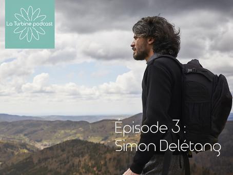 Utopies plurielles - le podcast de La Turbine #3- Simon Delétang