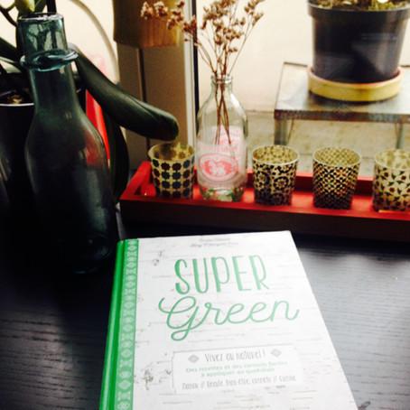 Conseil de lecture turbinesque #3 : Super Green ! (nos super pouvoirs au quotidien)