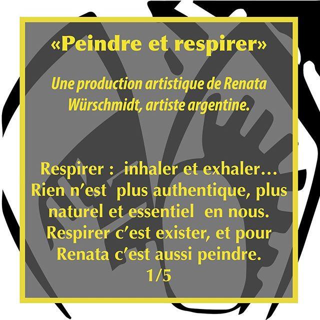 «Peindre et respirer» _Respirer _ inhale