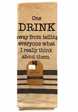 One Drink Away Bistro Towel