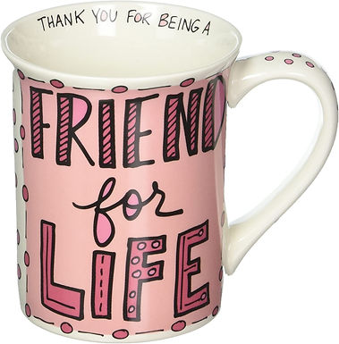 """16oz ..... Our Name is Mud """"Friend For Life"""" Stoneware Mug"""