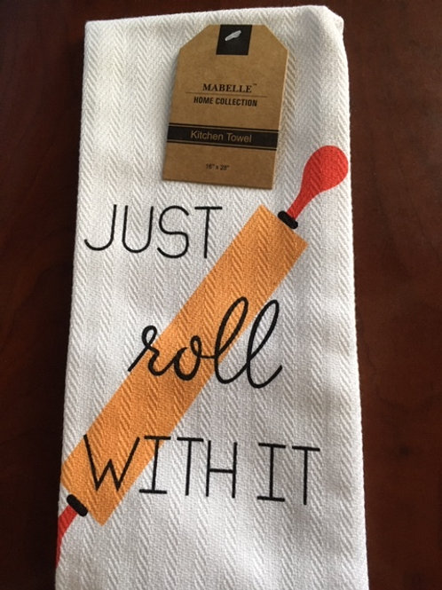 Just Roll With It ..... Bistro Towel