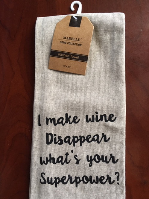 I Make Wine Disapear, What's Your Superpower? ..... Bistro Towel