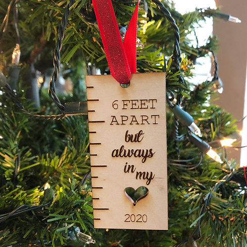 Dated 2020 Six Feet Apart Wooden Ornament