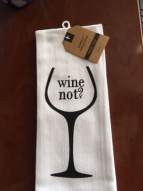 Wine Not? ..... Bistro Towel
