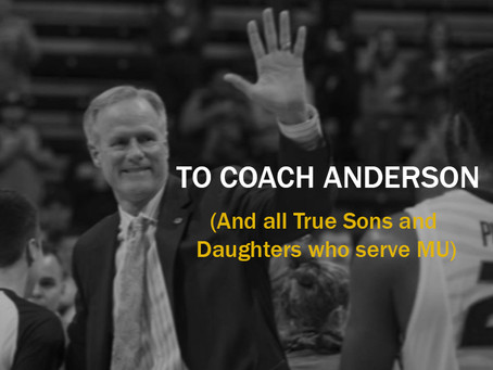 To Coach Anderson (and all True Sons and Daughters who serve MU)
