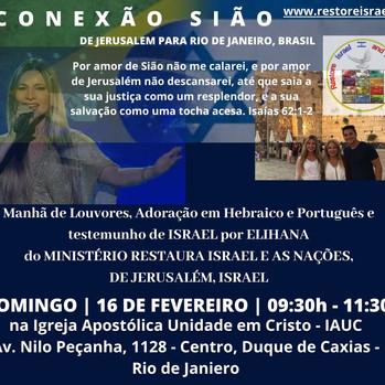 16 de Fevereiro 2020 - CONEXÃO SIÃO -RIO DE JANEIRO!!