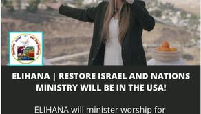 November - December, 2021: ELIHANA & RESTORE ISRAEL USA TOUR!!!