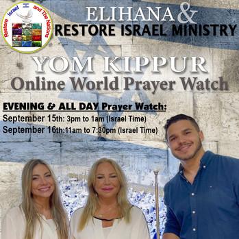 September 15th & 16th, 2021: YOM KIPPUR -Online World Prayer Watch!!