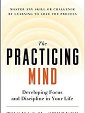 7. The Practicing Mind