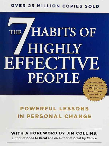 4. The 7 Habits of Highly Effective People.