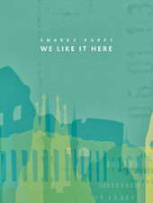 2. Snarky Puppy - We Like it Here