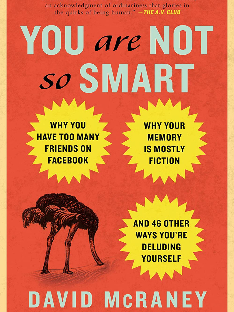 10. You Are Not So Smart
