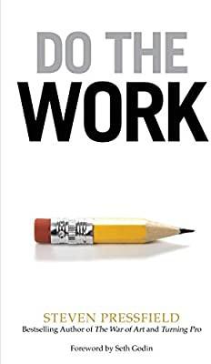 6. Do The Work