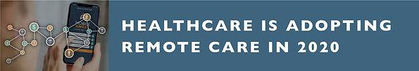 HealthcareAdoptingRemoteCare2020.jpg
