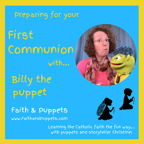 Preparing for your First Communion with Billy the puppet (30 videos)