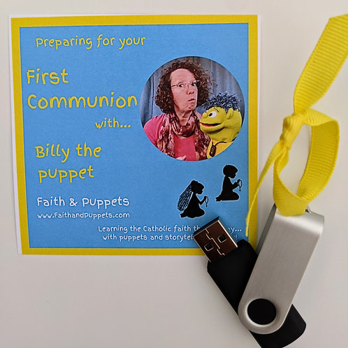 THUMB DRIVE: Preparing for your First Communion with Billy the puppet ~30 videos