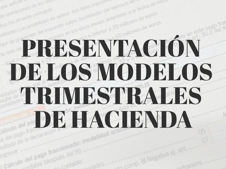 ¡HOY COMIENZA EL PLAZO DE PRESENTACIÓN DE LOS MODELOS TRIMESTRALES DE HACIENDA!