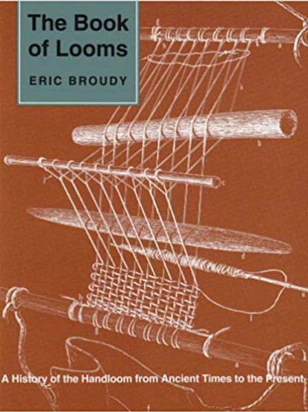 The Book of Looms by Eric Broudy