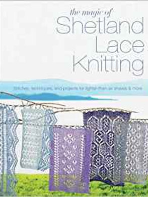 The Magic of Shetland Lace Knitting by Elizabeth Lovick