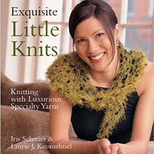 Exquisite Little Knits by Iris Schreier and Laurie J. Kimmelstiel
