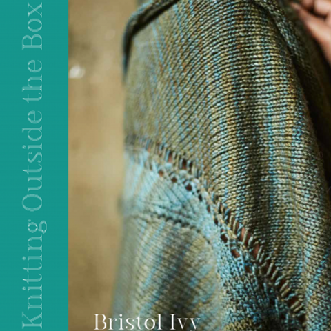 Knitting Outside the Box by Britsol Ivy
