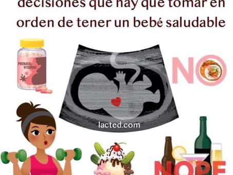 Decisiones que hay que tomar en el embarazo para tener un bebé saludable