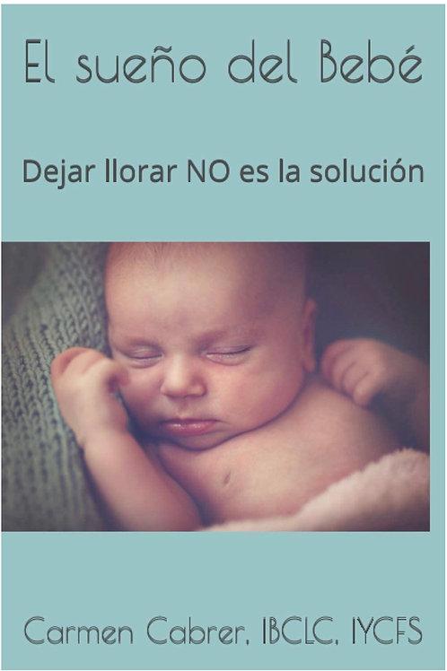 El Sueño del Bebé...Dejar llorar NO es la Solución