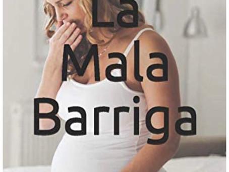 Libro:  La Mala Barriga...Náuseas y vómitos en el embarazo