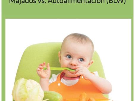 Libro: La alimentación Complementaria del Bebé...Majados vs. Autoalimentación