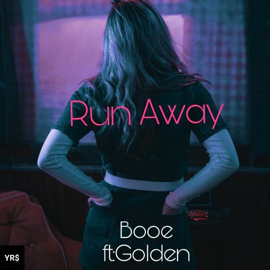 Run Away by Booe ft. Golden
