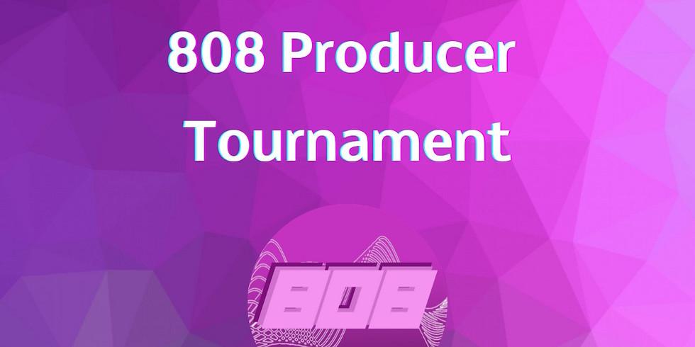 808 Producer Tournament