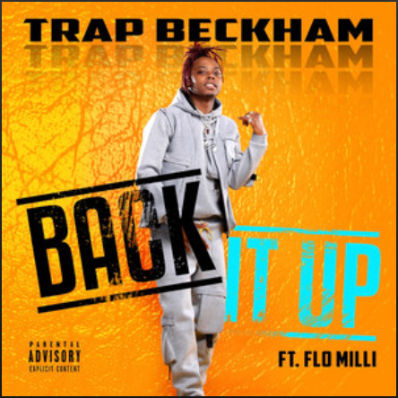 Back It Up by Trap Beckham