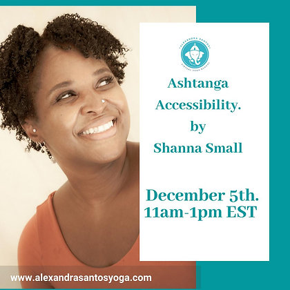 Ashtanga Accessibility with Shanna Small