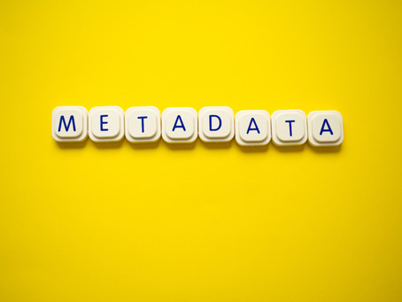 WHY METADATA IS A LITIGATOR'S BEST FRIEND