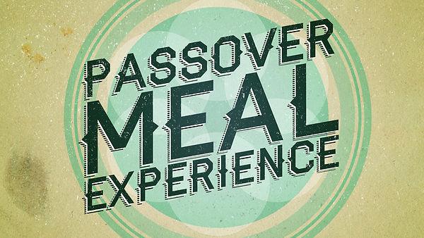 PassoverMealExperience_Title_720.jpg