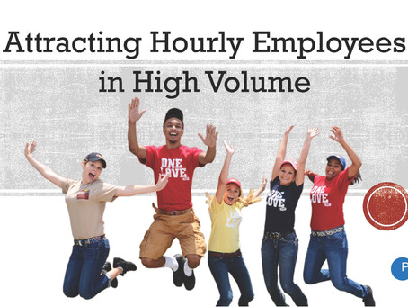 Recruiting Strategies to Attract Hourly Employees in High Volume