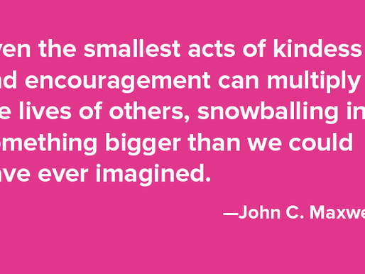 Even the Smallest Acts of Kindness
