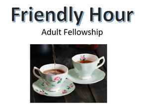 Friendly Hour - Wed 7th April