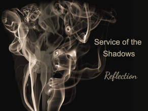 Service of the Shadows Reflection