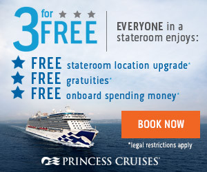 3 For Free! by Princess Cruises