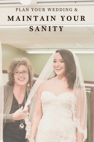 Plan Your Wedding & Maintain Your Sanity: pt. 2