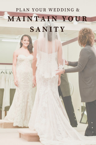 Plan Your Wedding & Maintain Your Sanity: Pt. 1