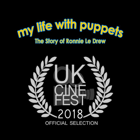 My Life with Puppets selected at the UKCineFest 2018!
