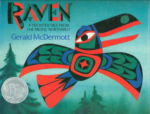 Raven: A Trickster Tale from the Pacific Northwest