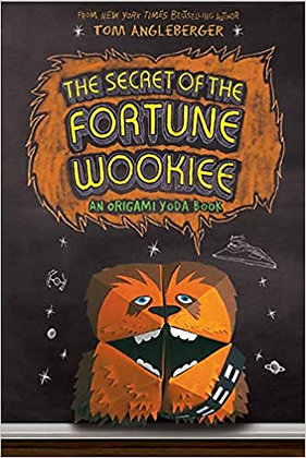 The Secret of the Fortune Wookiee (Origami Yoda #3):