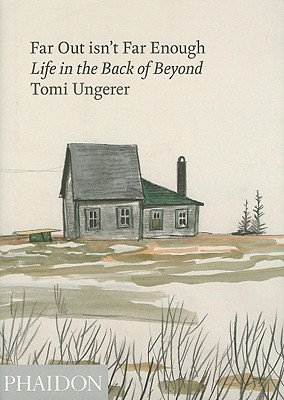 Far Out isn't Far Enough: Life in the Back of Beyond