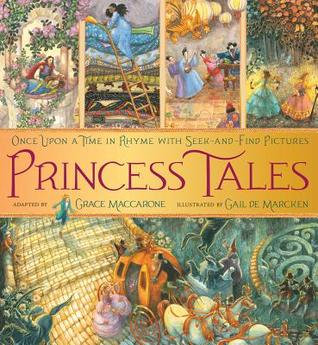 Princess Tales: Once Upon a Time in Rhyme With Seek-and-Find Pictures