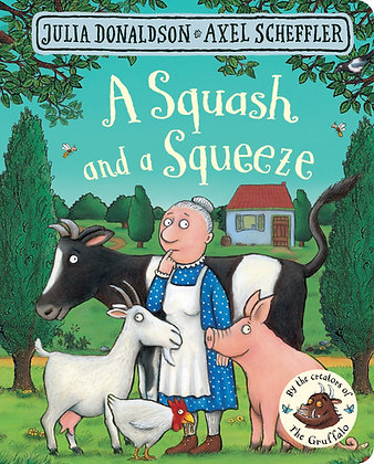 A Squash and a Squeeze - Board Book