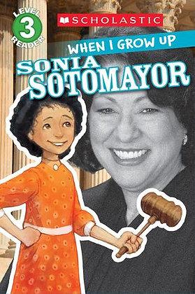 When I Grow Up: Sonia Sotomayor